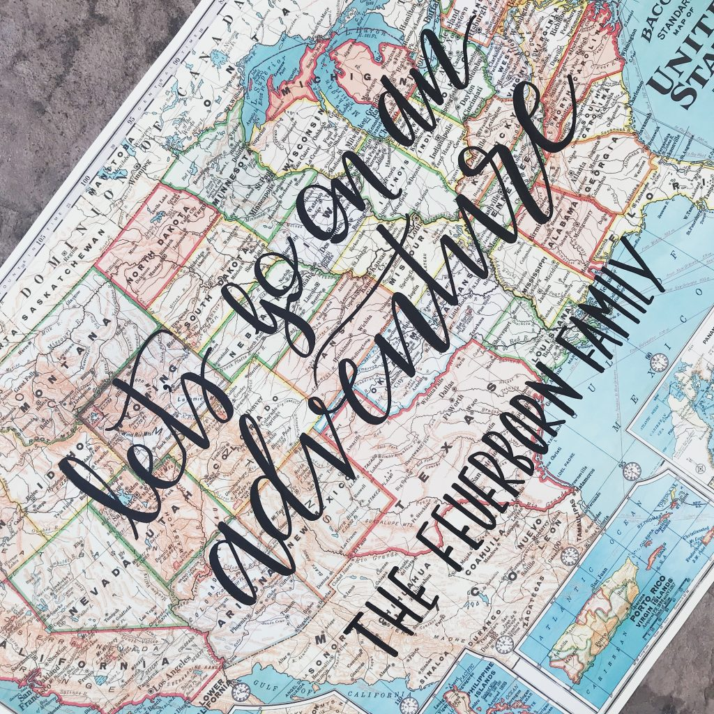 Let's go on an adventure quote on a USA map