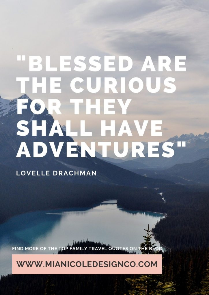 Blessed are the curious for they shall have adventures text over a photo of mountains and lake