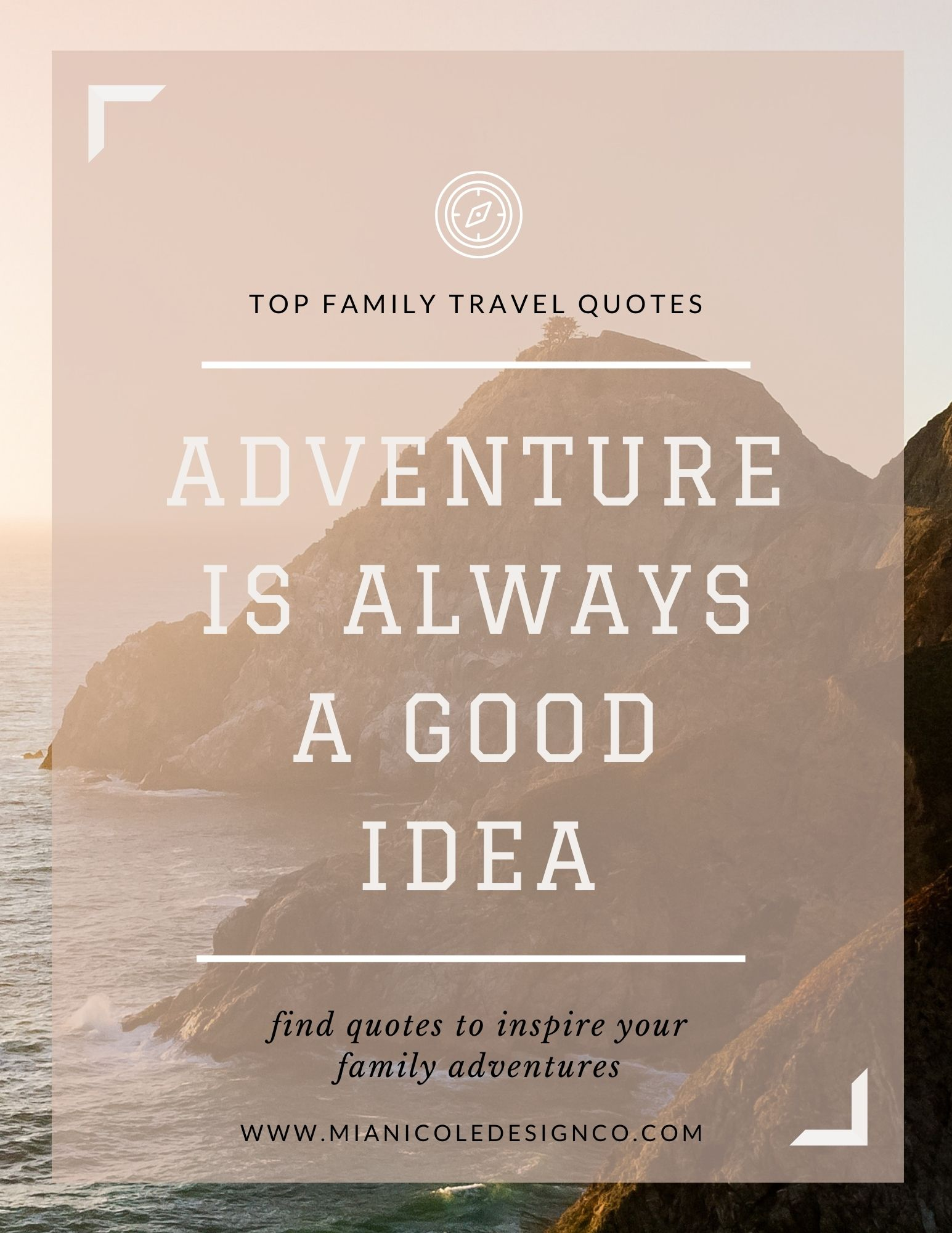 adventure is always a good idea quote